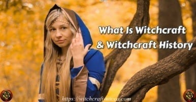 <div>What Is Witchcraft & Wiccan Religion</div>